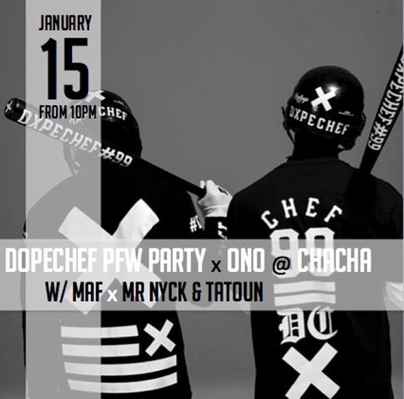 Dopechef PFW Party x ONO